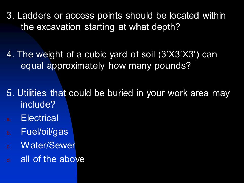 3. Ladders or access points should be located within the excavation starting at what depth