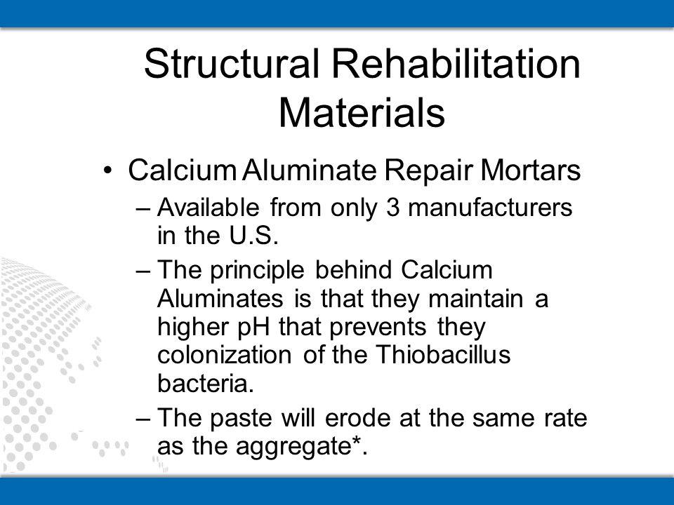 Structural Rehabilitation Materials