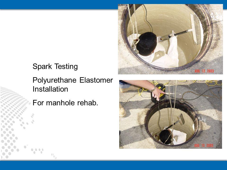 Polyurethane Elastomer Installation