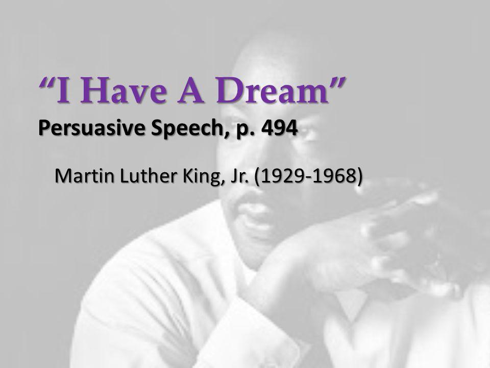 I Have A Dream Persuasive Speech, p. 494