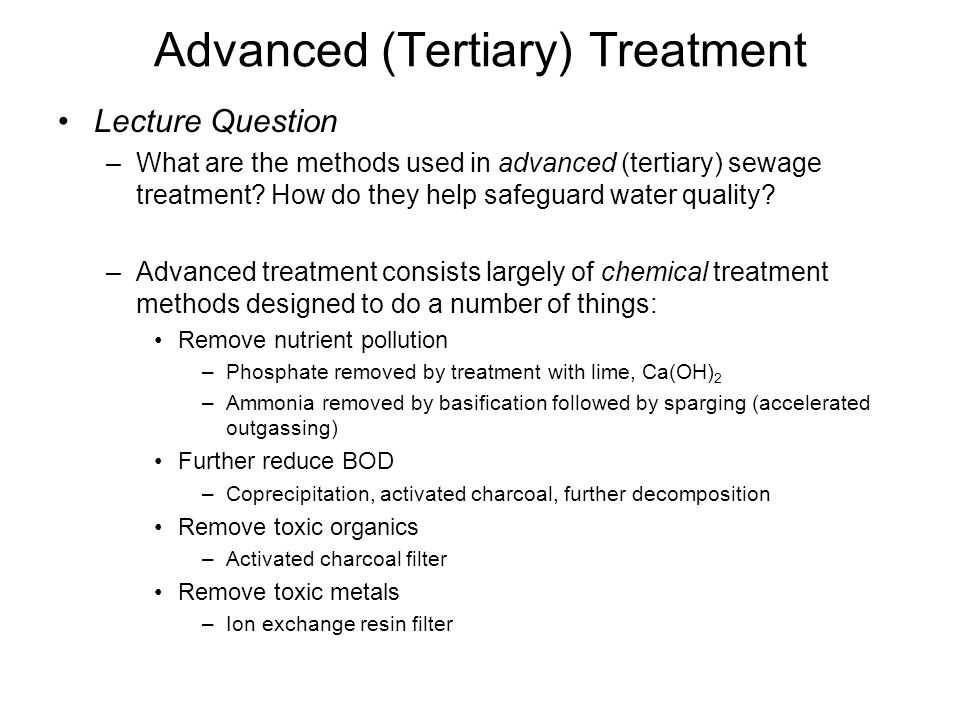 Advanced (Tertiary) Treatment