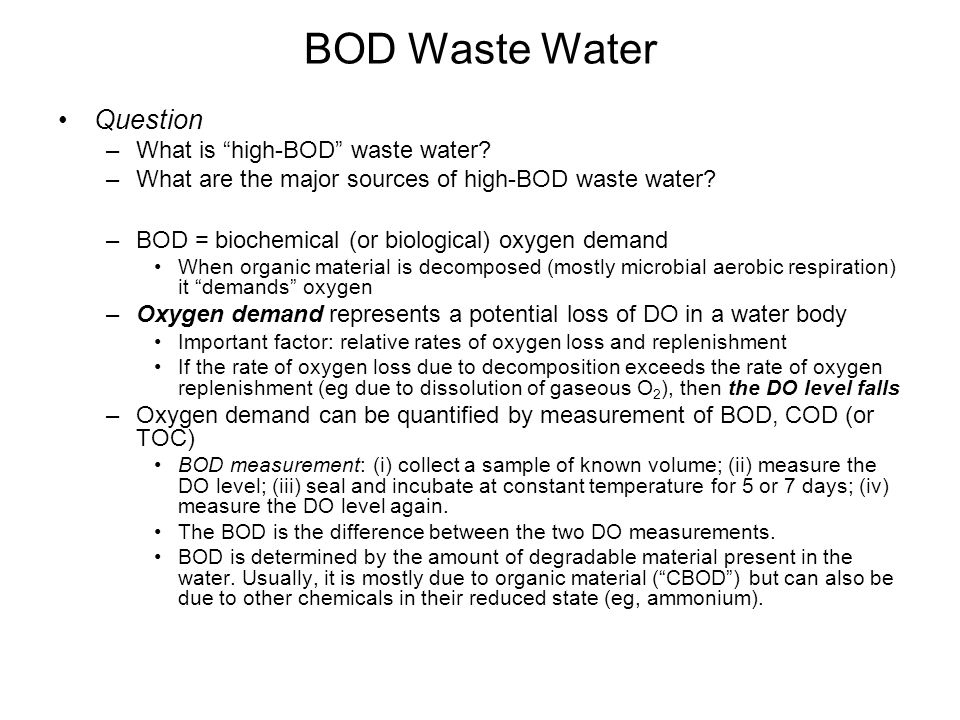 BOD Waste Water Question What is high-BOD waste water