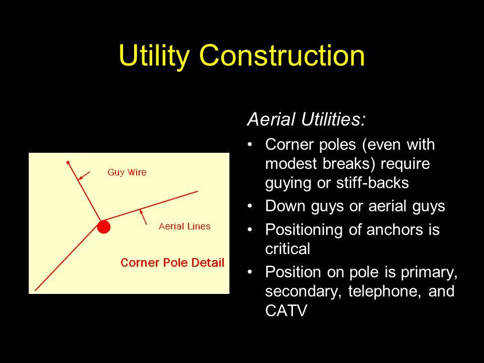 Utility Construction Aerial Utilities: