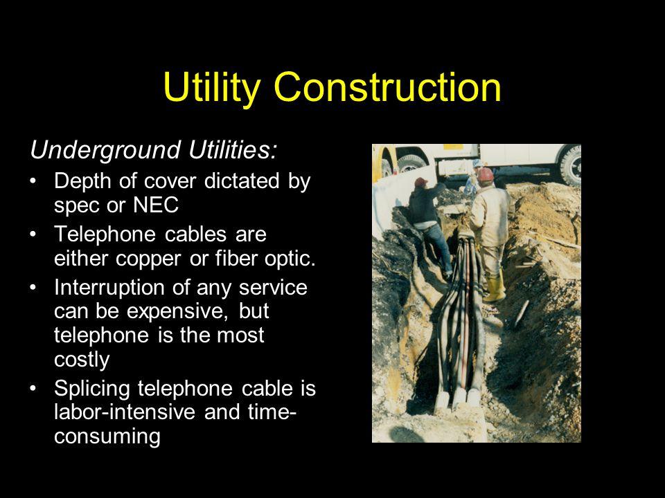 Utility Construction Underground Utilities: