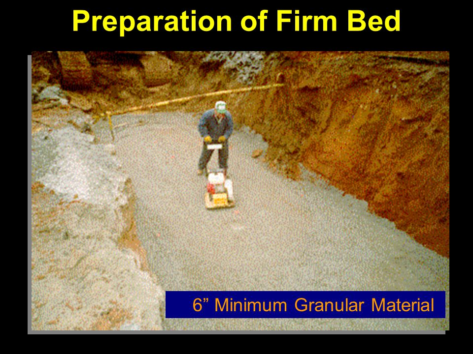 Preparation of Firm Bed