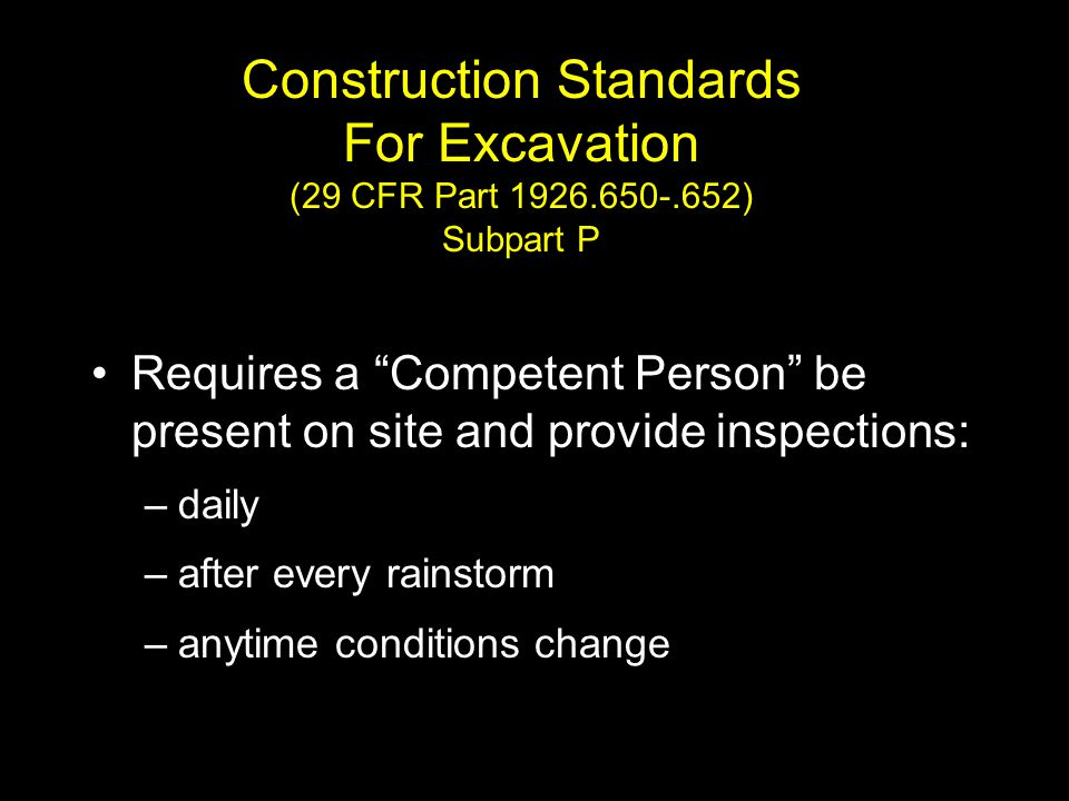 Construction Standards For Excavation (29 CFR Part 1926. 650-