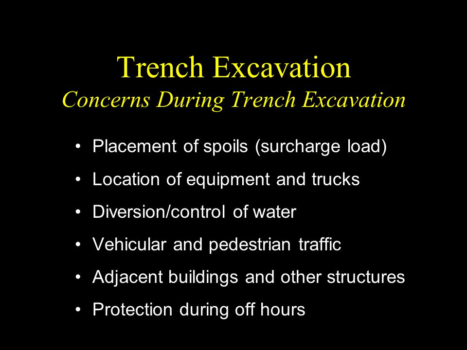 Trench Excavation Concerns During Trench Excavation