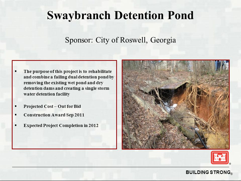 Swaybranch Detention Pond Sponsor: City of Roswell, Georgia