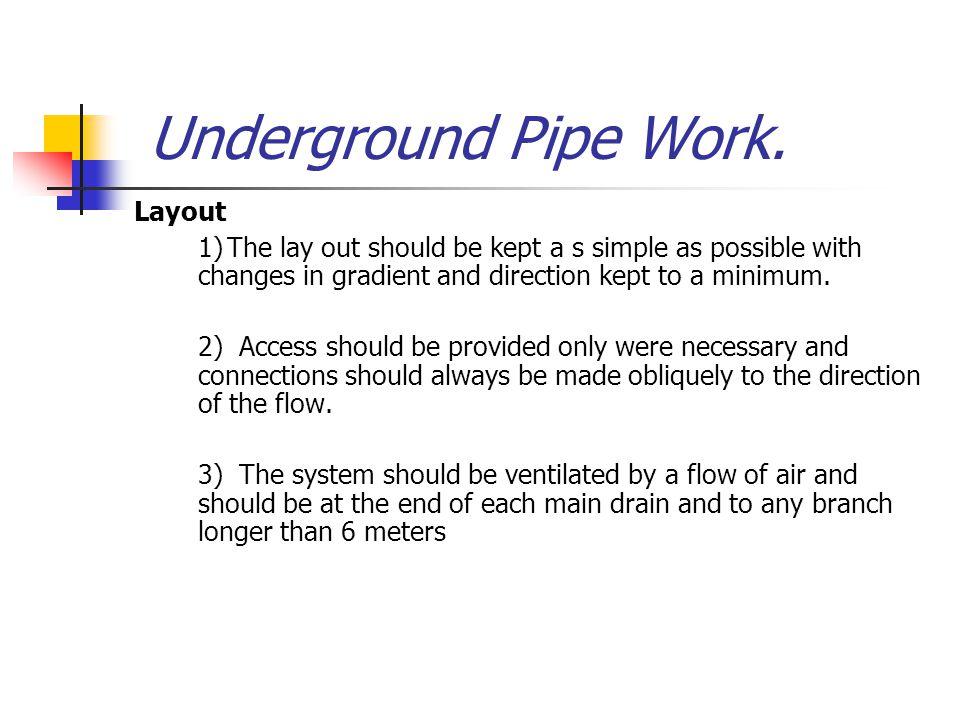 Underground Pipe Work. Layout