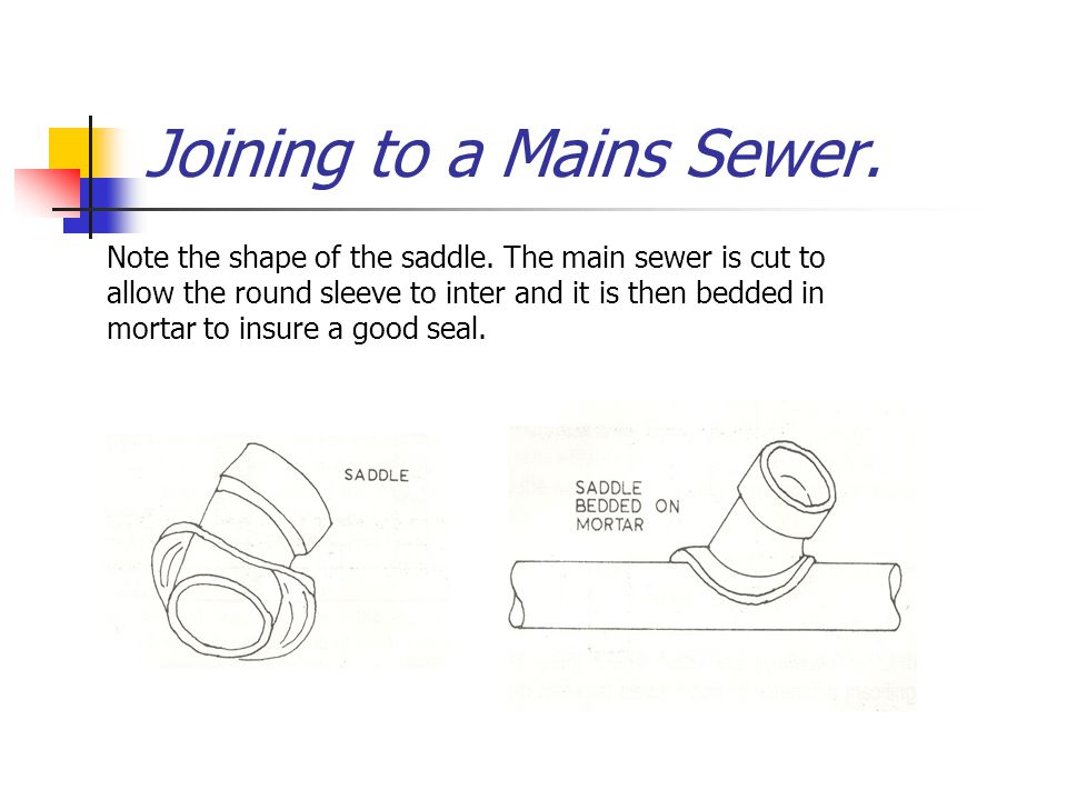 Joining to a Mains Sewer.