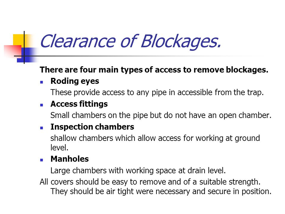 Clearance of Blockages.