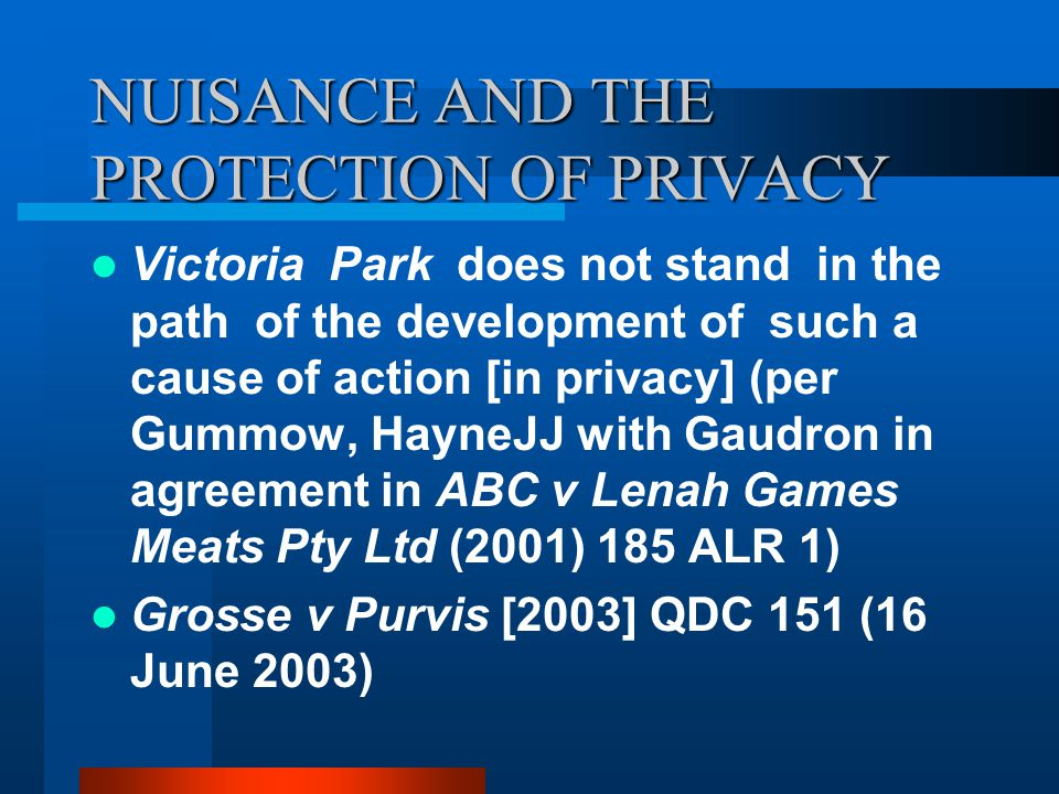 NUISANCE AND THE PROTECTION OF PRIVACY