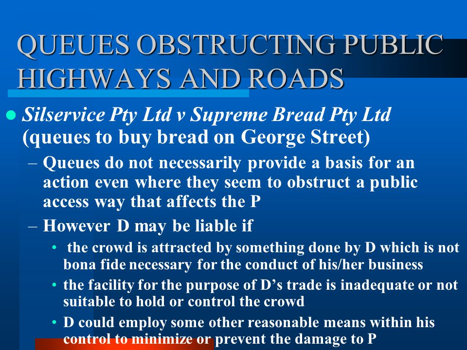 QUEUES OBSTRUCTING PUBLIC HIGHWAYS AND ROADS