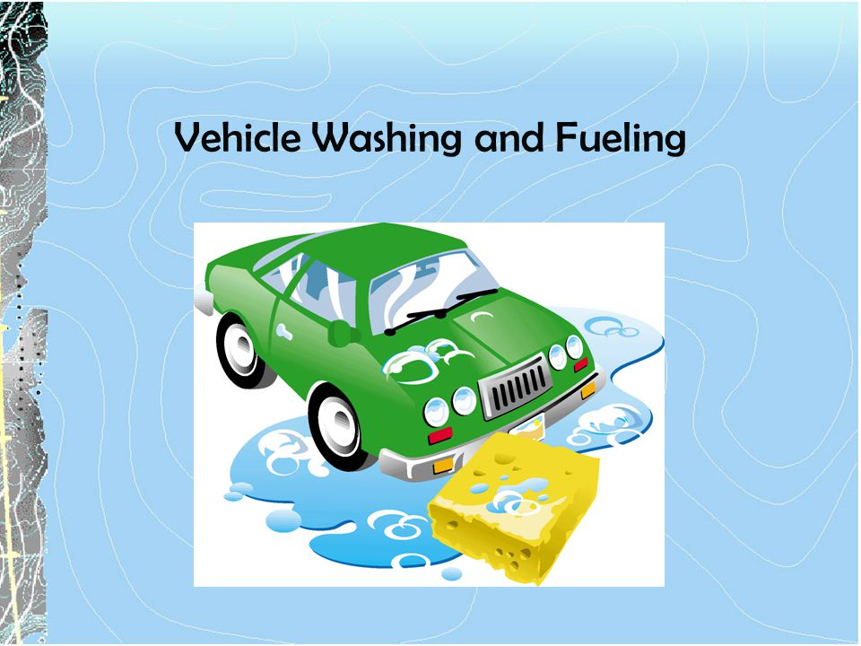 Vehicle Washing and Fueling