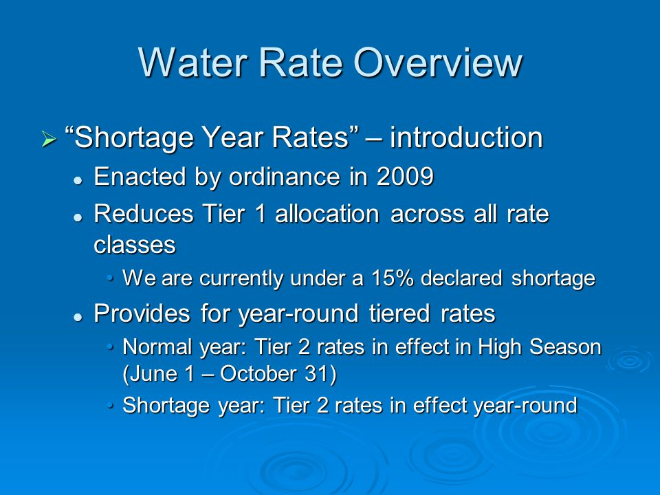 Water Rate Overview Shortage Year Rates – introduction