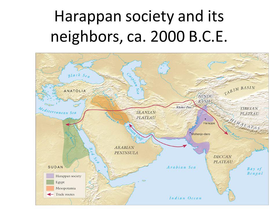 Harappan society and its neighbors, ca. 2000 B.C.E.