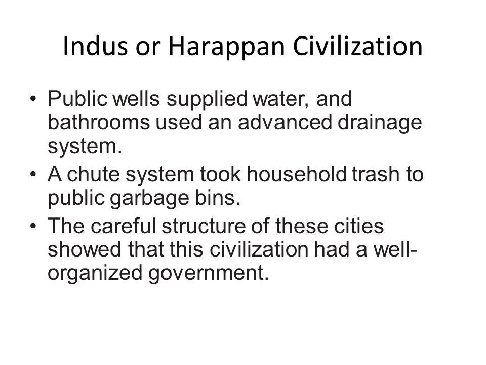 Indus or Harappan Civilization