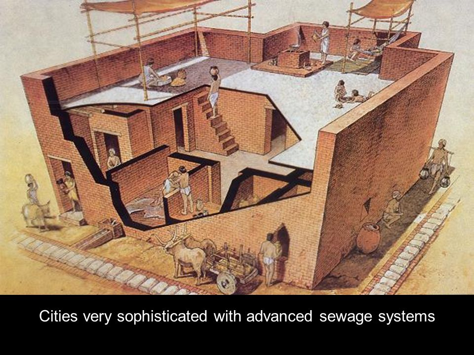 Cities very sophisticated with advanced sewage systems