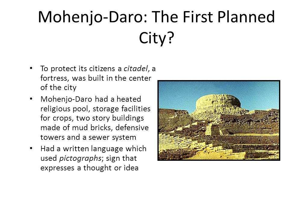 Mohenjo-Daro: The First Planned City