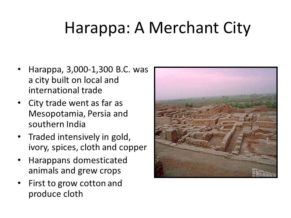 Harappa: A Merchant City