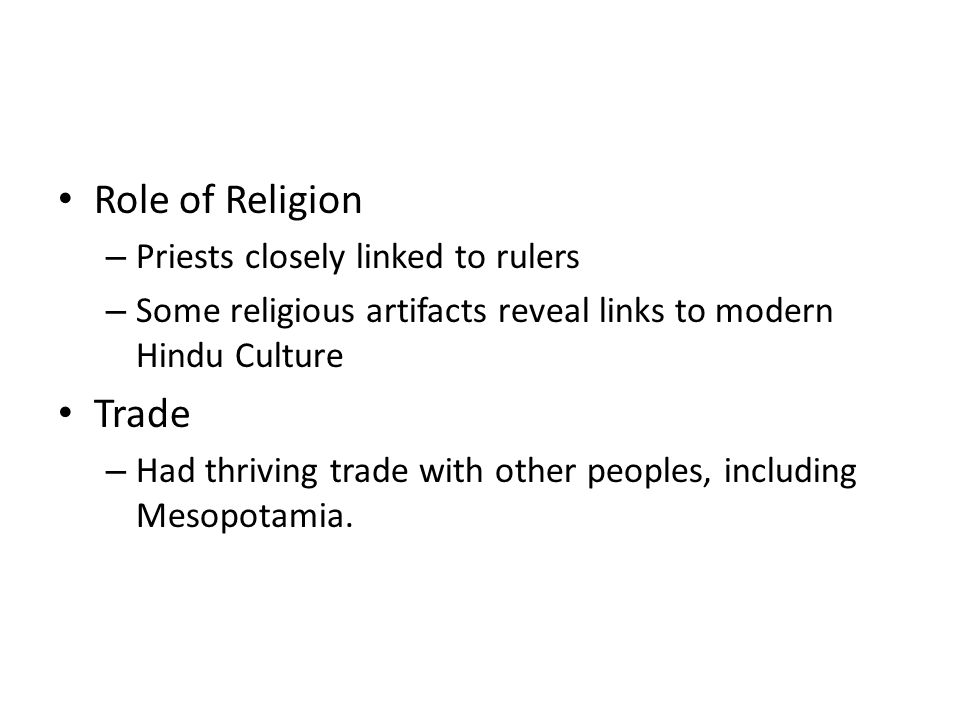 Role of Religion Trade Priests closely linked to rulers