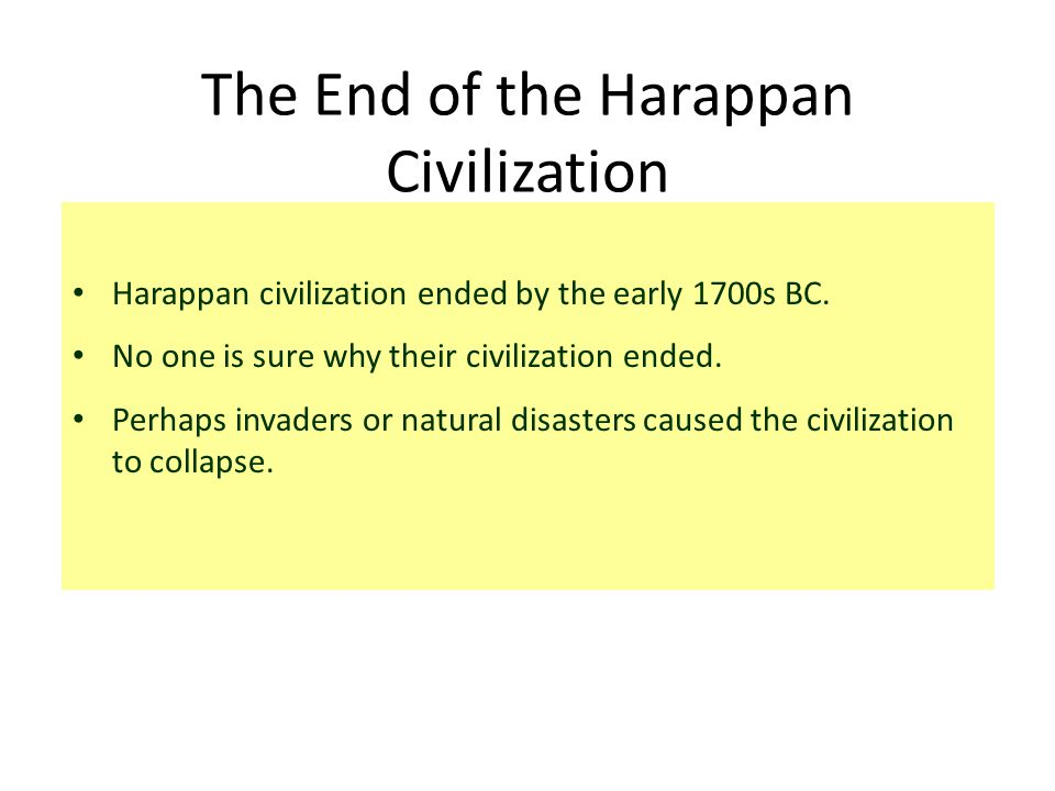 The End of the Harappan Civilization
