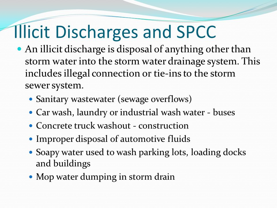 Illicit Discharges and SPCC