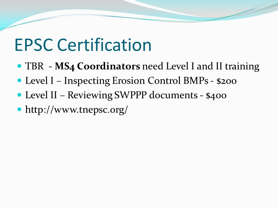 EPSC Certification TBR - MS4 Coordinators need Level I and II training