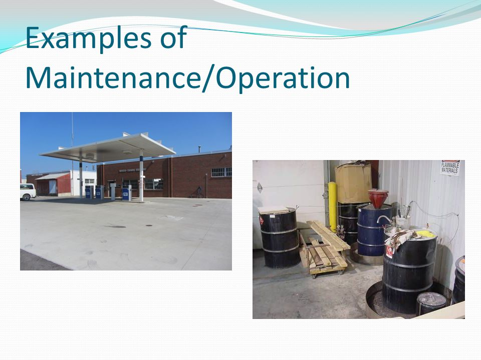 Examples of Maintenance/Operation