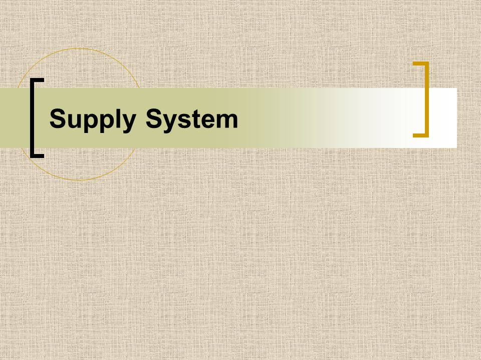 Supply System
