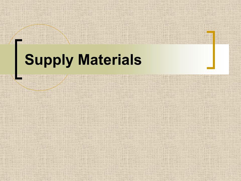 Supply Materials