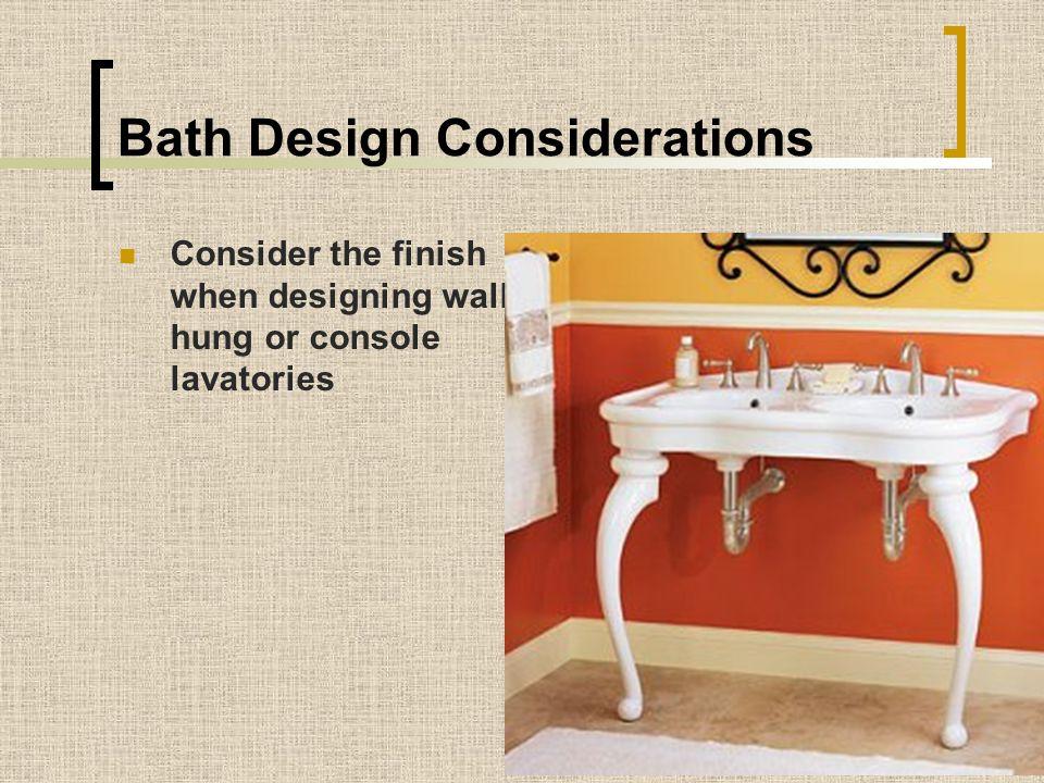 Bath Design Considerations
