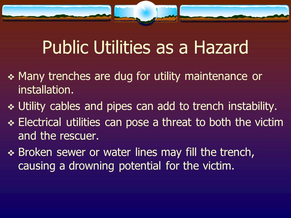 Public Utilities as a Hazard