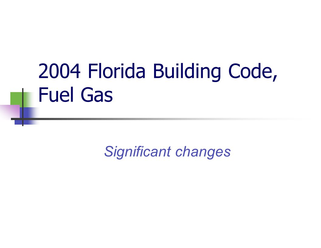 2004 Florida Building Code, Fuel Gas