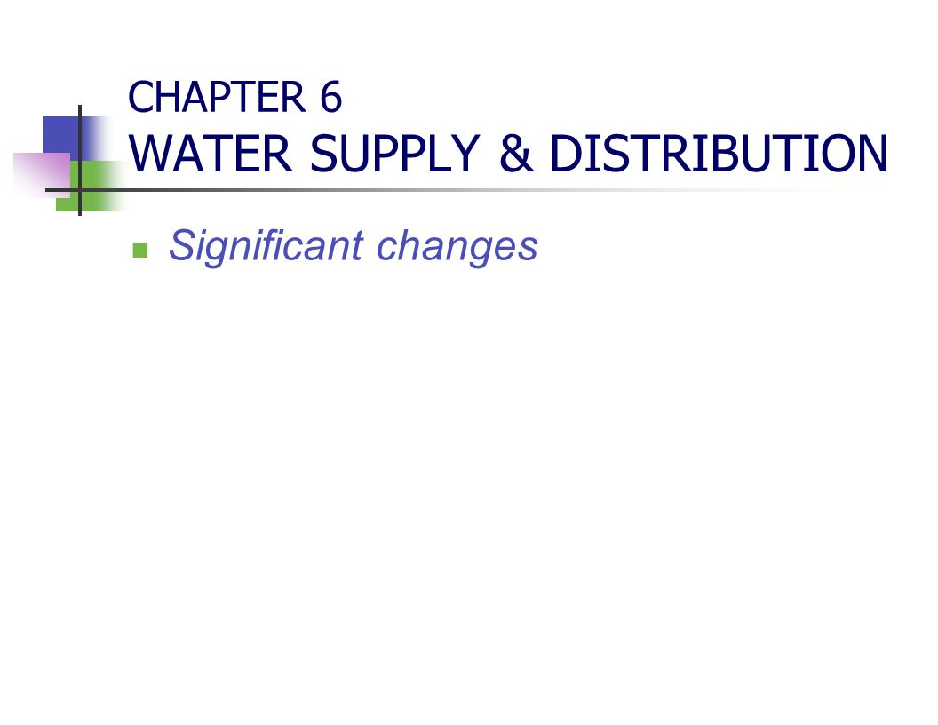 CHAPTER 6 WATER SUPPLY & DISTRIBUTION