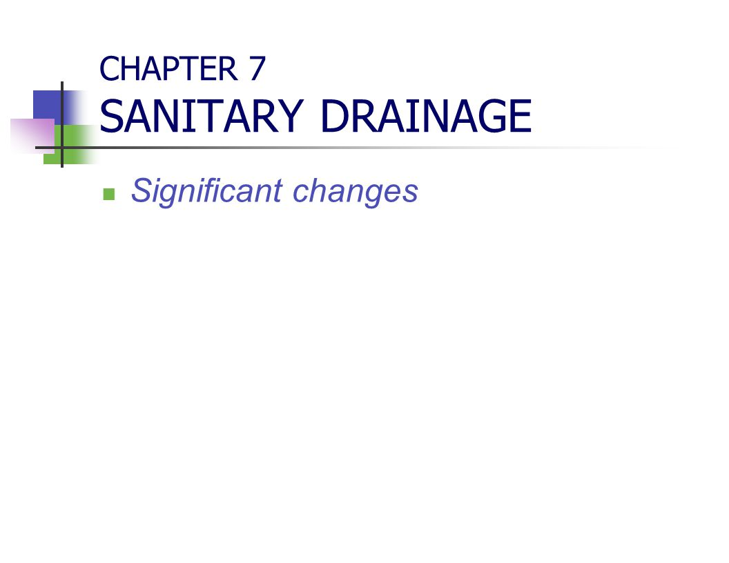 CHAPTER 7 SANITARY DRAINAGE