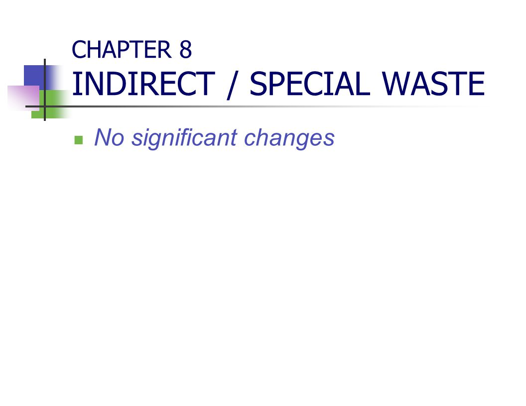 CHAPTER 8 INDIRECT / SPECIAL WASTE
