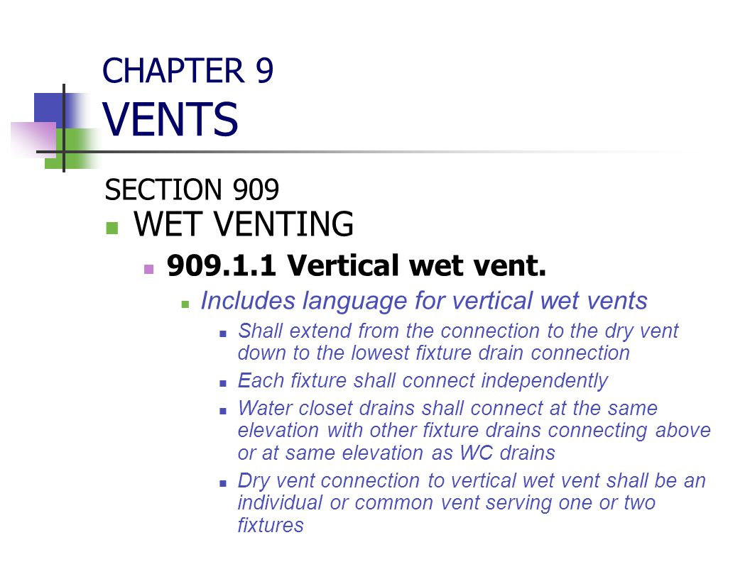 CHAPTER 9 VENTS WET VENTING SECTION 909 909.1.1 Vertical wet vent.