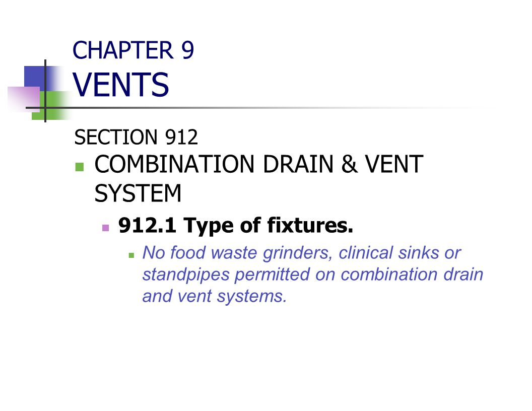 COMBINATION DRAIN & VENT SYSTEM