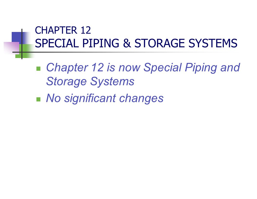 CHAPTER 12 SPECIAL PIPING & STORAGE SYSTEMS