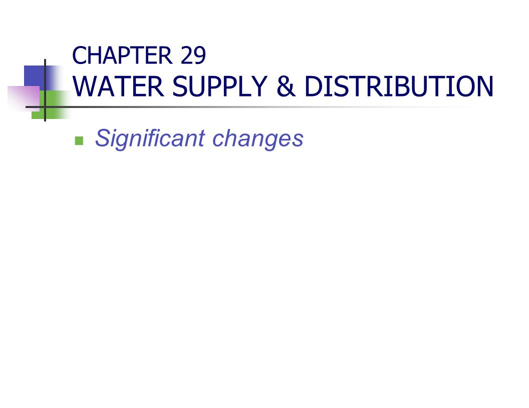 CHAPTER 29 WATER SUPPLY & DISTRIBUTION
