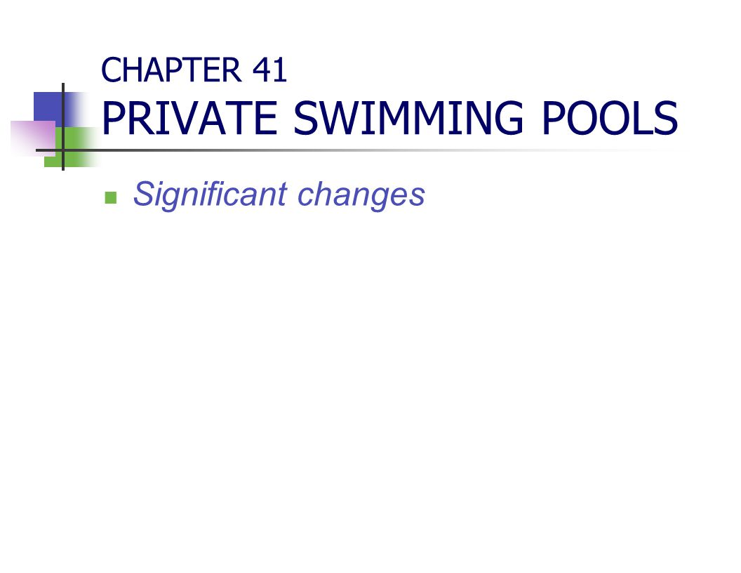 CHAPTER 41 PRIVATE SWIMMING POOLS