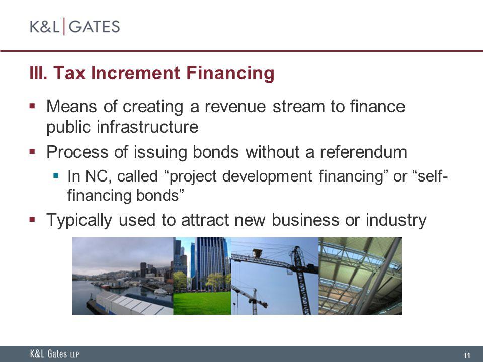 III. Tax Increment Financing