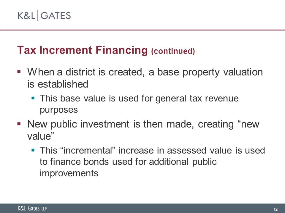 Tax Increment Financing (continued)