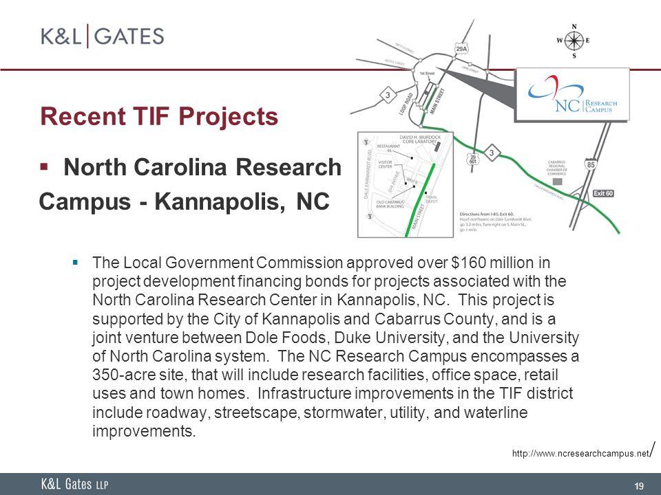 Recent TIF Projects North Carolina Research Campus - Kannapolis, NC