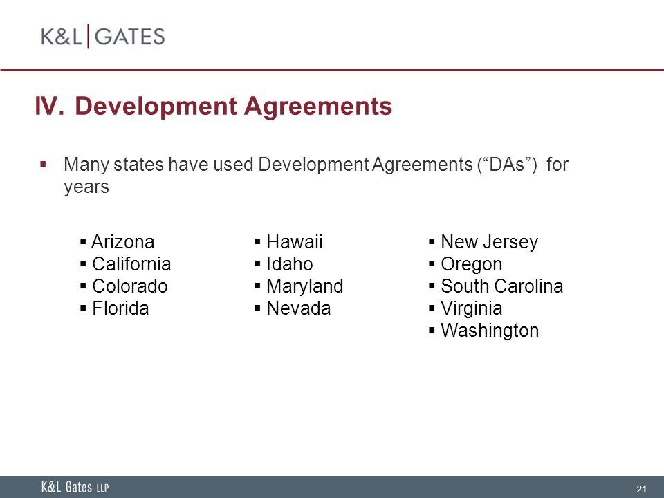 IV. Development Agreements