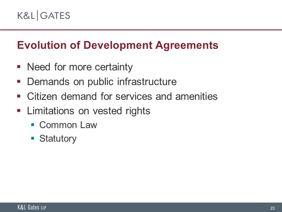 Evolution of Development Agreements