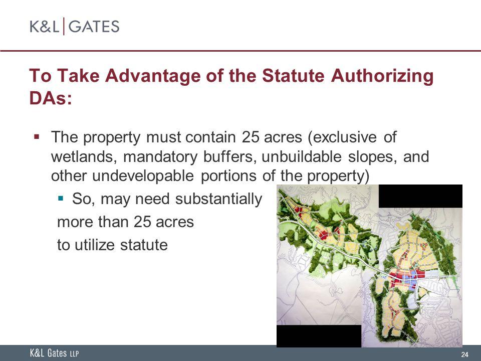 To Take Advantage of the Statute Authorizing DAs: