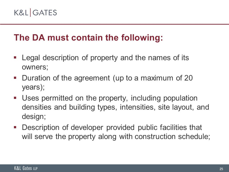 The DA must contain the following: