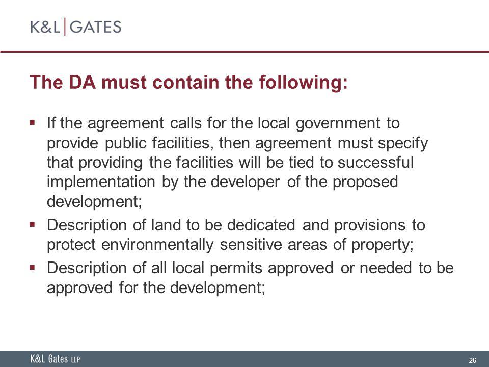 The DA must contain the following: